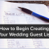 How to Begin Creating Your Wedding Guest List