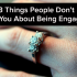 3 Things People Don't Tell You About Being Engaged