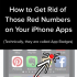 How to Get Rid of Those Red Numbers on Your iPhone Apps